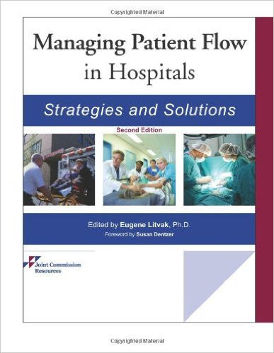 Managing Patient Flow in Hospitals: Strategies and Solutions