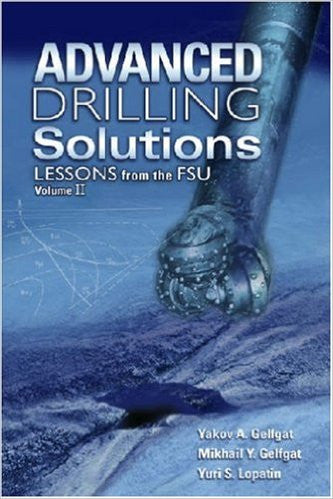 Advanced Drilling Solutions: Lessons from the Fsu Vol 2