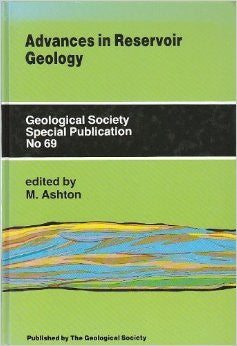 Advances in Reservoir Geology (Geological Society Special Publication, 69)