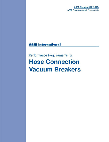 ASSE (PLUMBING) 1011-2004 Performance Requirements for Hose Connection Vacuum Breakers