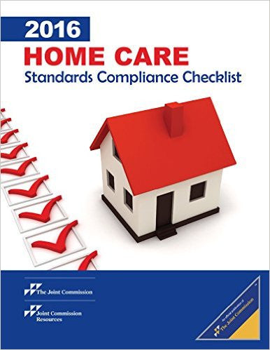 2016 Home Care Compliance Assessment Checklist