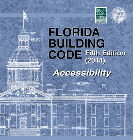 2014 Florida Building Code - Accessibility, 5th edition