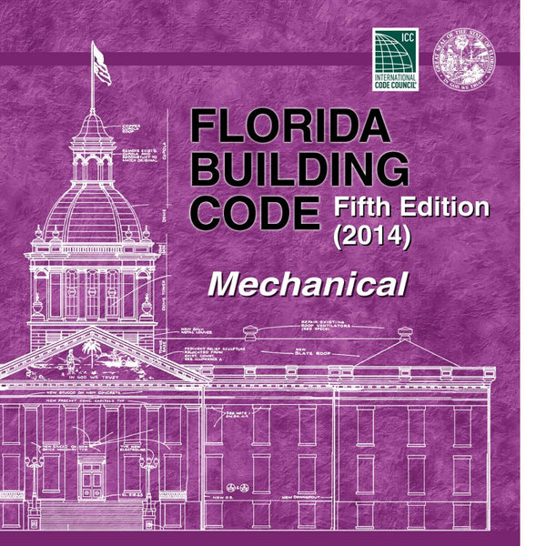 Florida Building Code - Mechanical, 5th edition (2014)