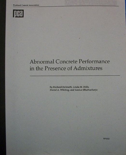 Abnormal Concrete Performance in the Presence of Admixtures