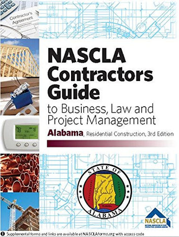 Alabama - NASCLA Contractors Guide to Business, Law and Project Management, AL Residential Construction 3rd Edition