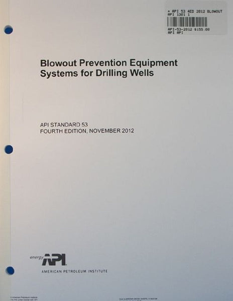 API Std 53 Blowout Prevention Equipment Systems for Drilling Wells