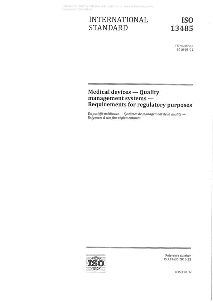 ISO 13485 Medical devices - Quality management systems - Requirements for regulatory purposes