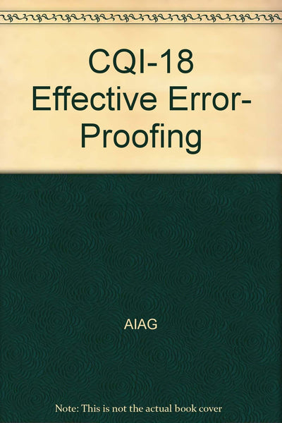 CQI-18 Effective Error- Proofing