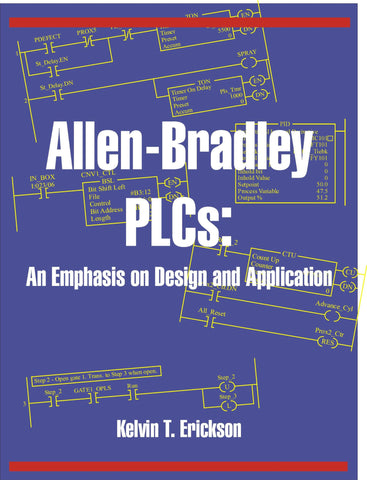 Allen-Bradley PLCs: An Emphasis on Design and Application
