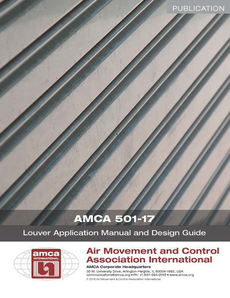 AMCA 501-17 Louver Application Manual and Design Guide