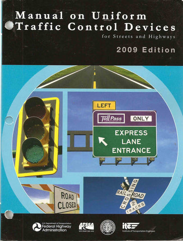 Manual on Uniform Traffic Control Devices for Streets and Highways (Dec. 2009 Edition)
