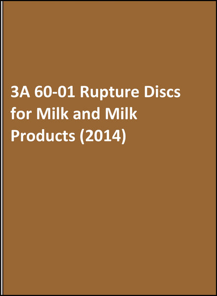 3A 60-01 Rupture Discs for Milk and Milk Products (2014)