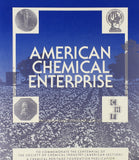 American Chemical Enterprise (Chemical H) (Chemical Heritage Foundation Publication)