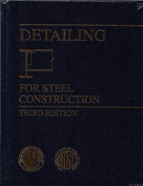 AISC: Detailing for Steel Construction (hardcover, 3rd)