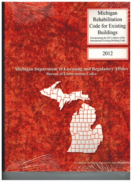 2012 Michigan Rehabilitation for Existing Buildings