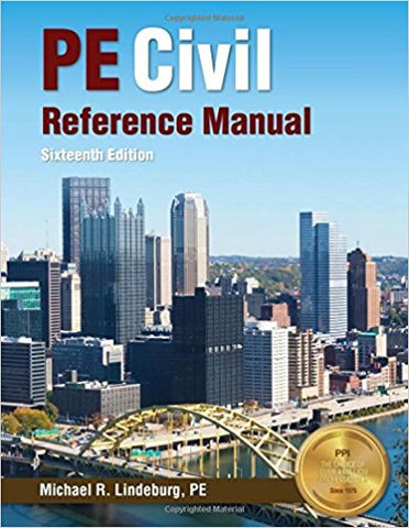 Civil Engineering Reference Manual for the PE Exam, 16th Ed