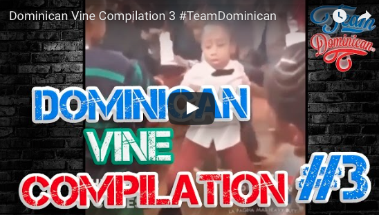 Dominican Vine Compilation 3 #TeamDominican