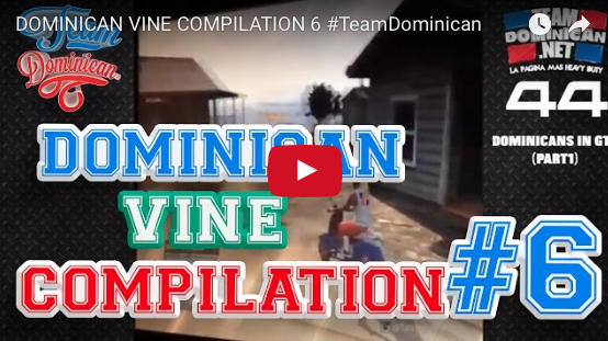 Dominican Vine Compilation 6 #TeamDominican