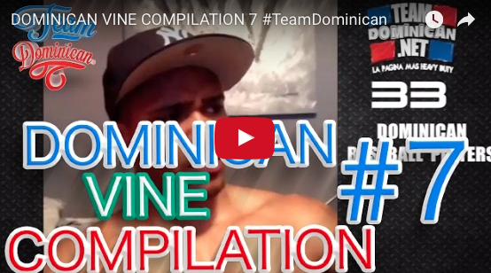 Dominican Vine Compilation 7 #TeamDominican