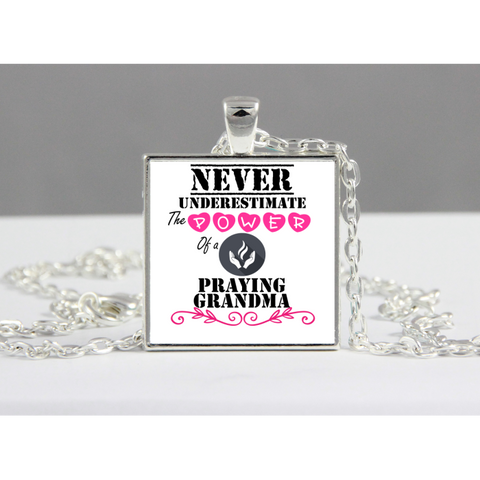 A- Never underestimate Praying Grandma Jewelry
