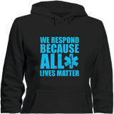 We Respond Because All Lives Matter