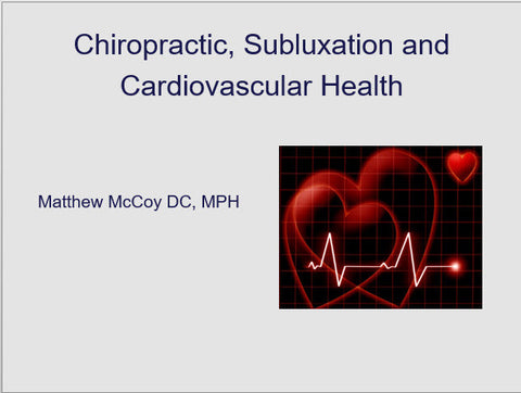 Cardiovascular Risk & Vertebral Subluxation - Educational Presentations