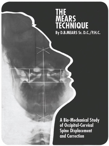 The Mears Technique - A Biomechanical Study of Occipital-Cervical Displacement & Correction