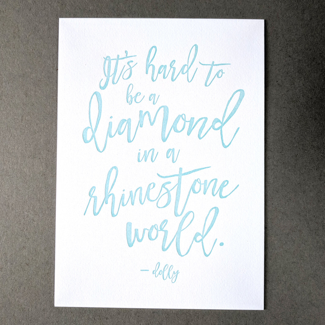 Diamond in a Rhinestone World Dolly Parton Print