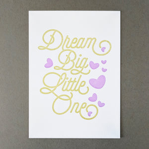 Dream Big, Little One Art Print