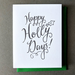 Happy Holly Days! Holiday Cards