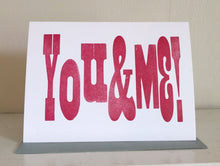 You & Me! Wood Type Letterpress Valentines Card