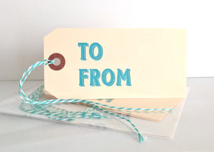 To/From: Gift Tags