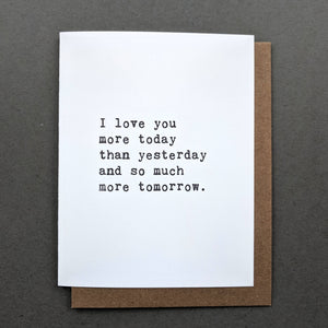Love Letters: I love you more today Valentines Card