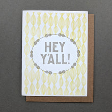 Hey Y'all (You All) Southern Funny Patterned Friendship Letterpress Card