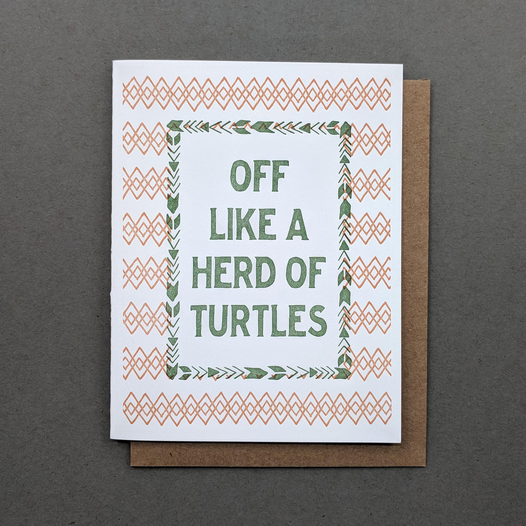 Off Like a Herd of Turtles Southern Pattern Letterpress Card