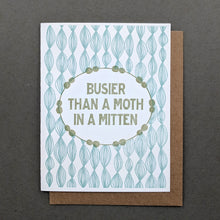 Busier than a Moth in a Mitten: Funny Birthday Card