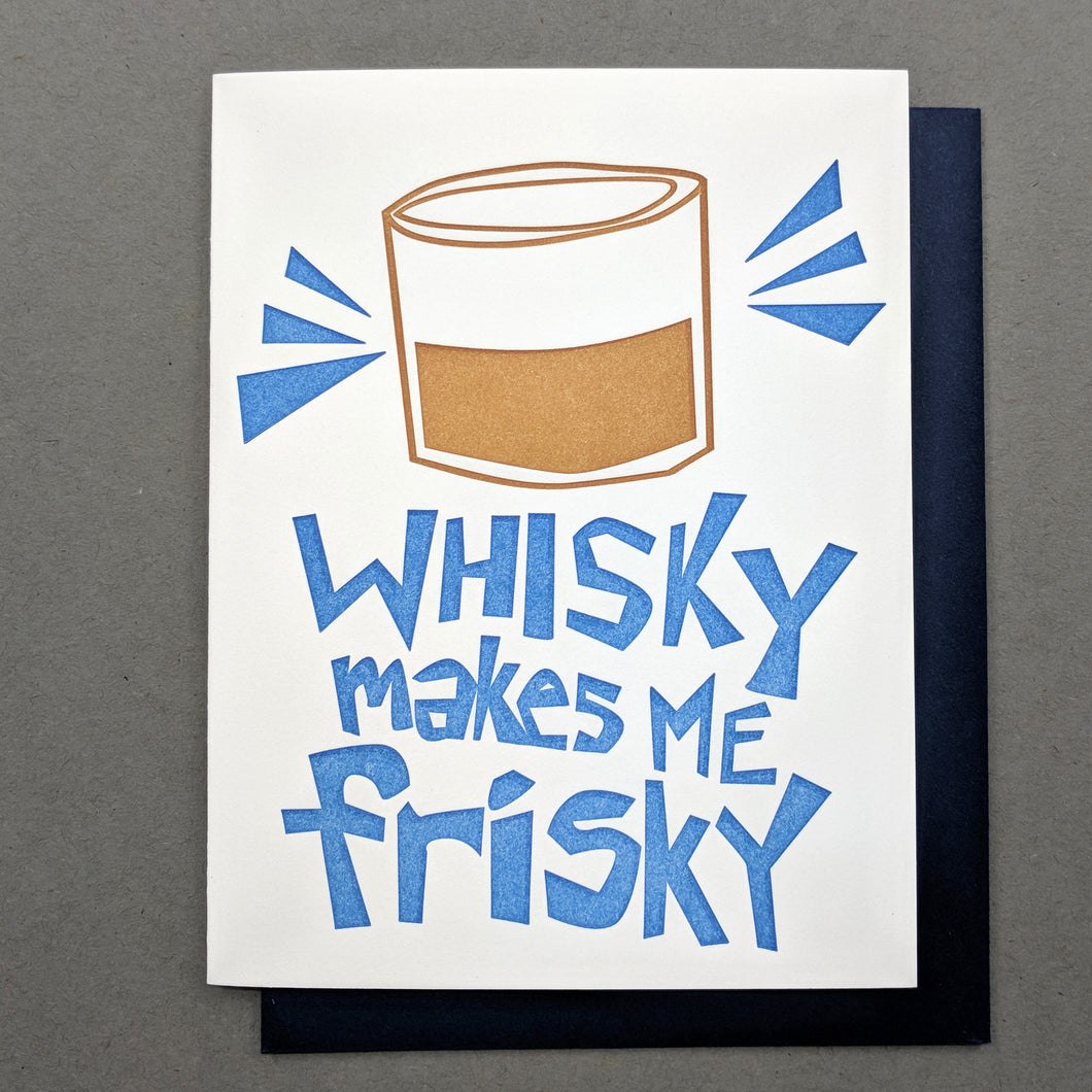 Whisky Makes me Frisky