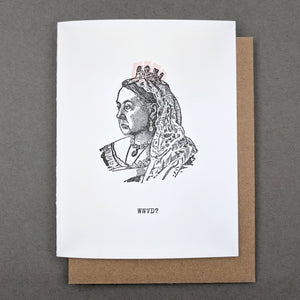WWVD? What would Victoria do?? Queen Victoria print
