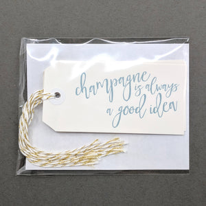 Champagne is always a good idea: Gift Tags