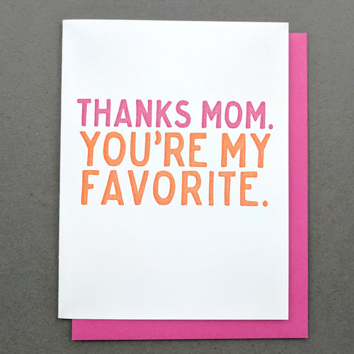 Mothers Day Card: Thanks Mom / Favorite Mom