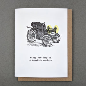 Happy birthday to a bonafide antique : birthday card boyfriend