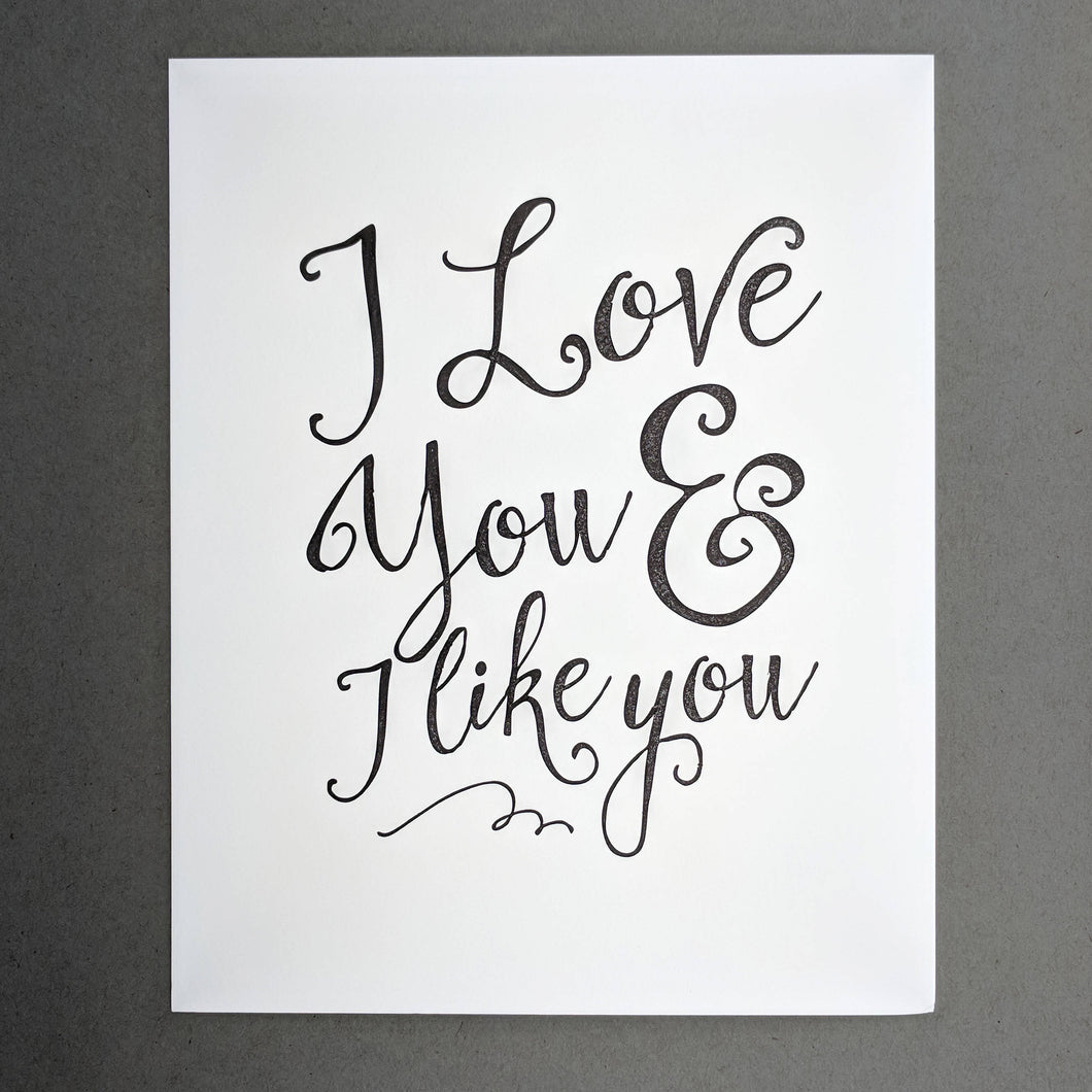 I Love You and I Like You: Parks and Recreation Leslie Knope Calligraphy Script Black and White 8x10 Letterpress Wall Art Print