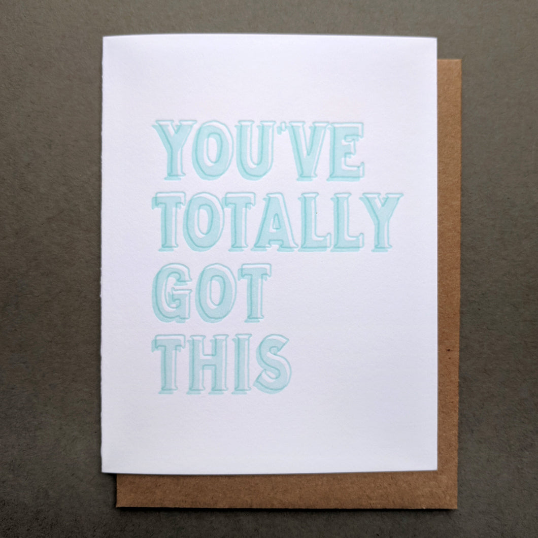 You've Totally Got This Encouragement Card