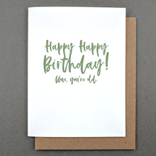 Happy Birthday Card: Wow You're Old! Mom Birthday Card