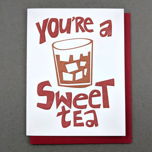 You're a Sweet Tea (Sweetie)