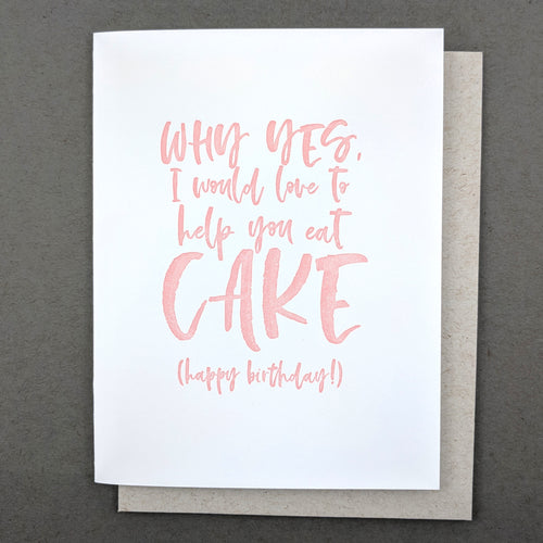 Happy Birthday Card: I'd love to help you eat cake! Mom Birthday Card