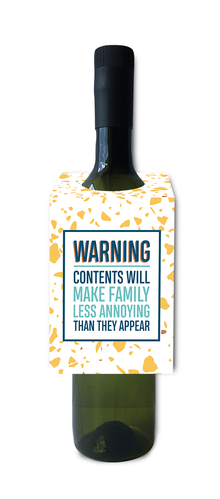 Contents will make family less annoying than they appear wine and spirit tag
