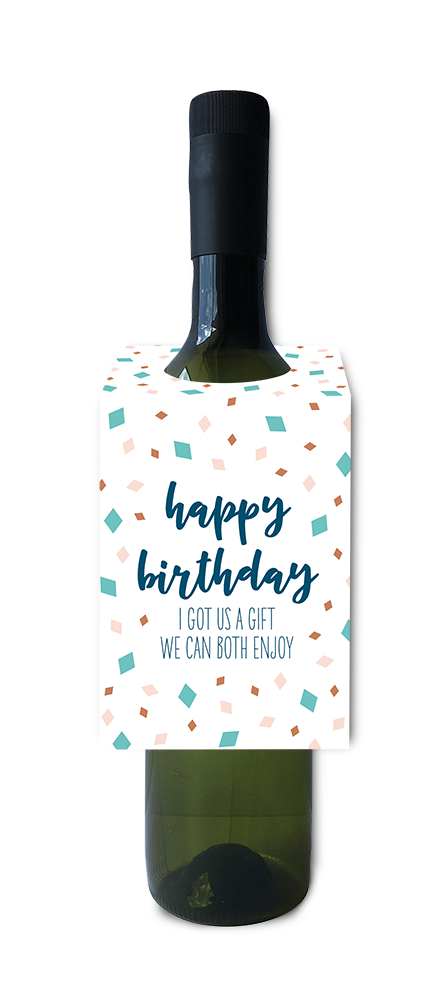 Happy birthday a gift we can both enjoy wine and spirit tag