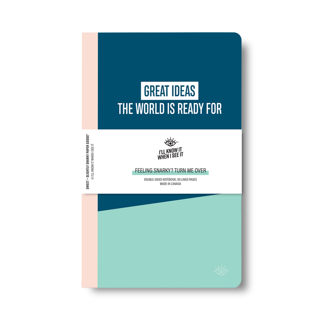 Great ideas the world can't handle, great ideas the world is ready for double-sided notebook cover