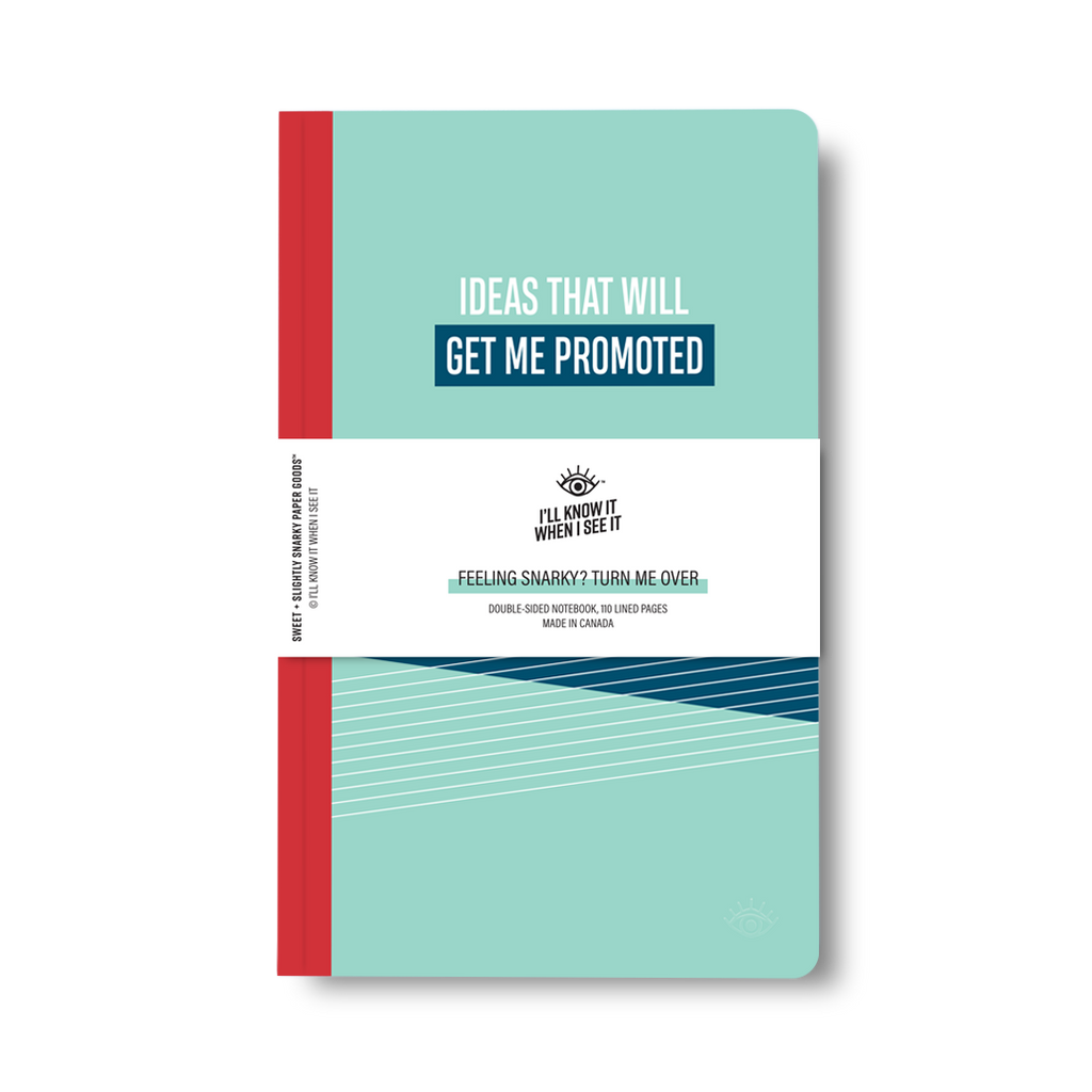 Ideas that will get me promoted, ideas that will get me fired double-sided notebook cover